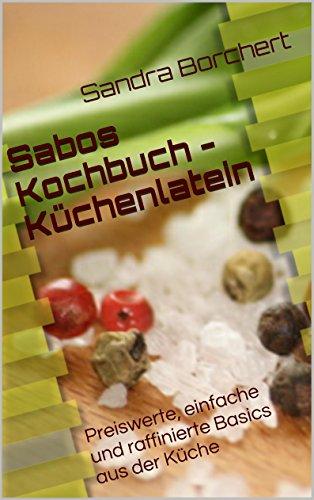 Sabos Kochbuch Küchenlatein: Basics aus der Küche Image